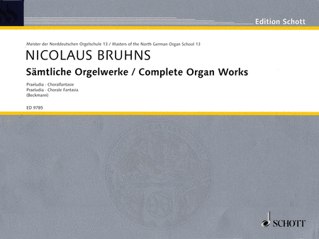 Complete Organ Works - Praeludia, Choral Fantasia