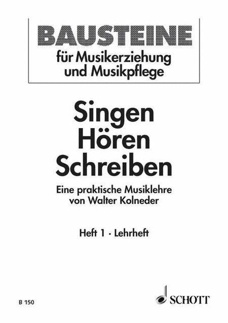 Singen-horen-schreiben: Vol 1, Teacher's book
