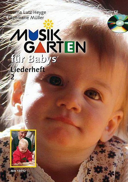 Musik Garten fur Babys Liederheft 2-Book/CD