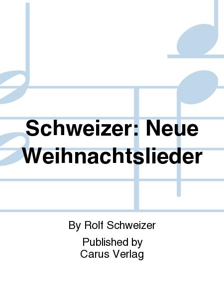 Schweizer: Neue Weihnachtslieder