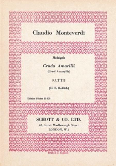 Monteverdi Cruda Amarilli Satt