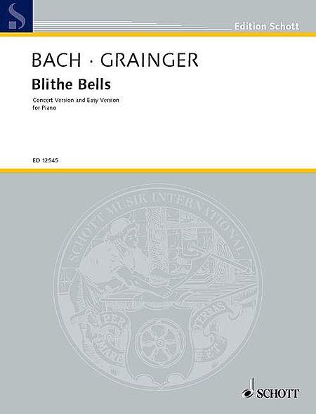 Bach/grainger Blithe Bells