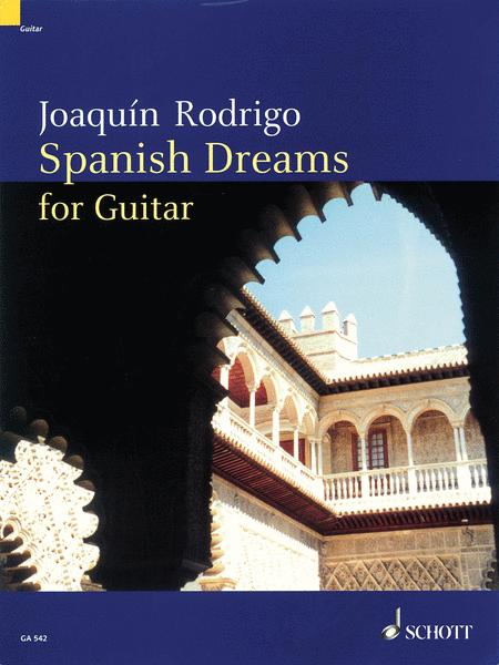 Spanish Dreams for Guitar
