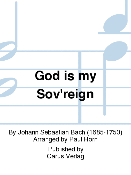 God is my Sov'reign
