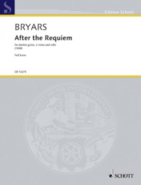 Bryars After The Requiem Score