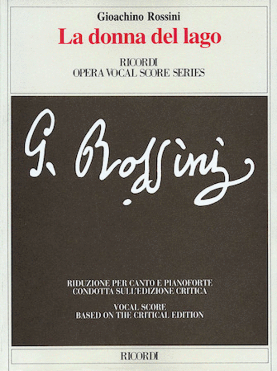 La Donna Del Lago Opera Vocal Score Based On Critical Edition It Only