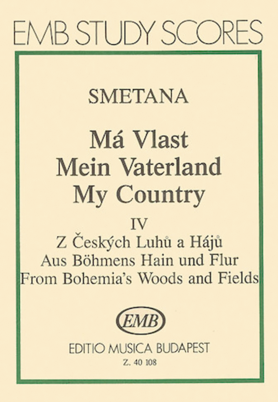 From Bohemia's Forests & Groves Score From My Country Ma Vlast
