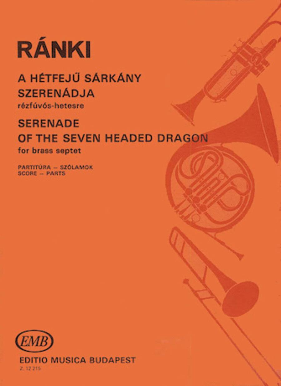 Serenade of the Seven-Headed Dragon for Brass Septet