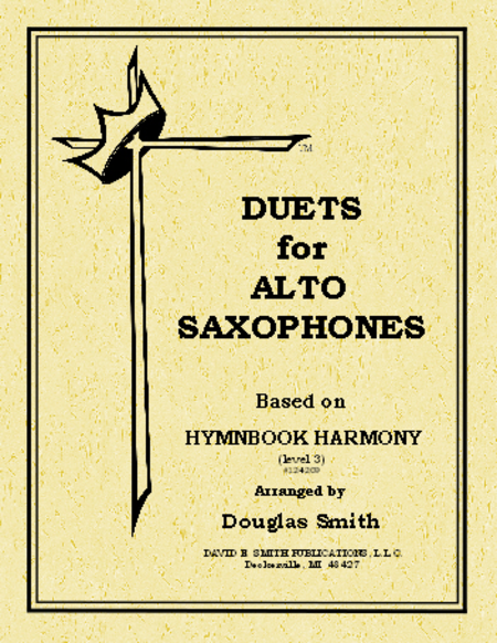 Duets For Alto Saxes - Based on Hymnbook
