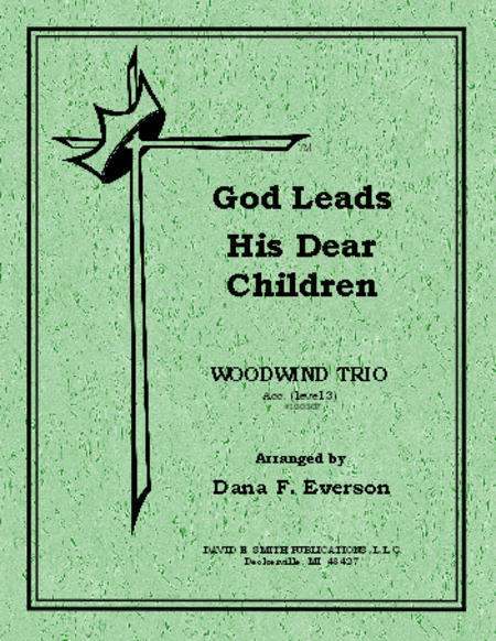 God Leads His Dear Children Along