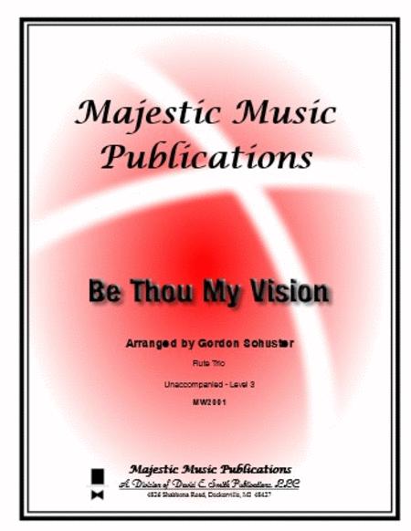 Be Thou My Vision (unaccompanied)