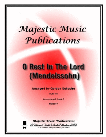 O Rest In The Lord (Mendelssohn)