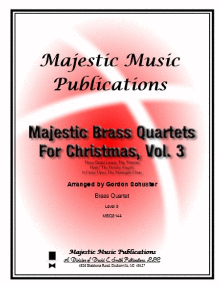 Majestic Brass Quartets for Christmas, Volume 3