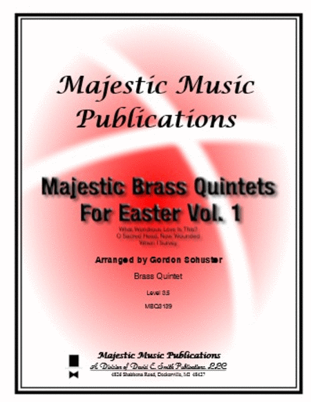 Majestic Brass Quintets for Easter, Volume 1