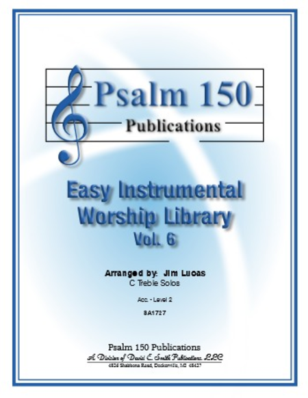 Easy Instrumental Worship Library, Volume 6 - C Treble Solos