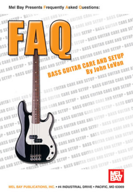 FAQ: Bass Guitar Care and Setup