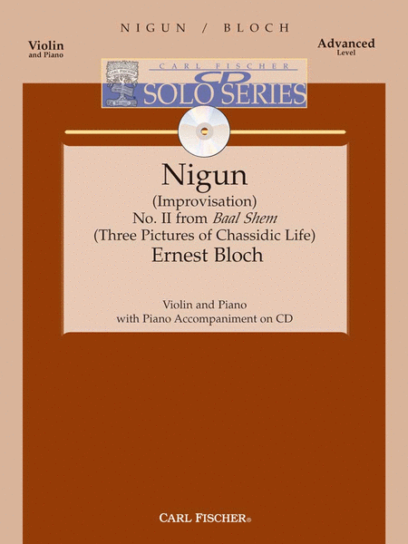 Nigun (Improvisation) No. 2 from 'Baal Shem' (Three Pictures of Chassidic Life)