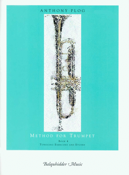 Method for Trumpet-Book 4 (Tonquing Exercises and Etudes)