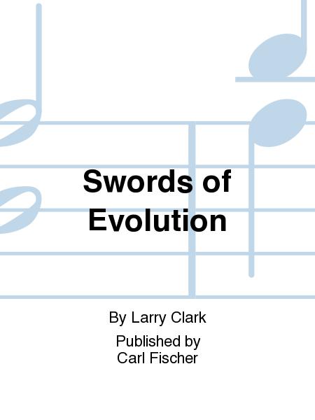 Swords of Evolution