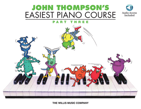 John Thompson's Easiest Piano Course - Part Three (with CD)