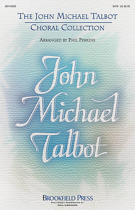 The John Michael Talbot Choral Collection