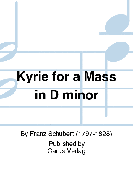 Kyrie for a Mass in D minor