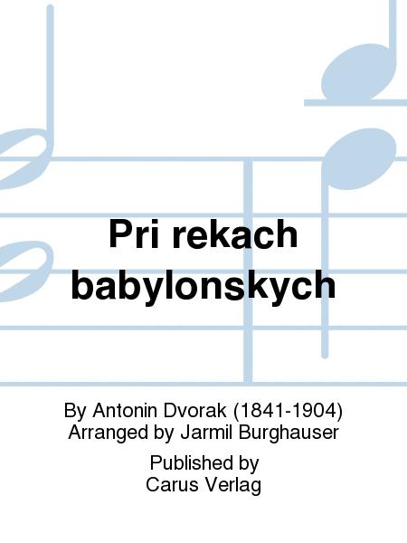 An den Wassern Babylons / Pri rekach babylonskych