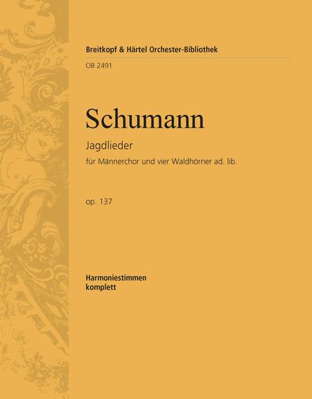 Jagdlieder op. 137