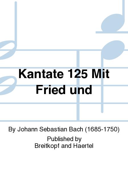 Kantate 125 Mit Fried und