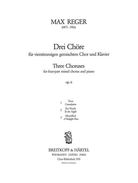Drei Chore op. 6