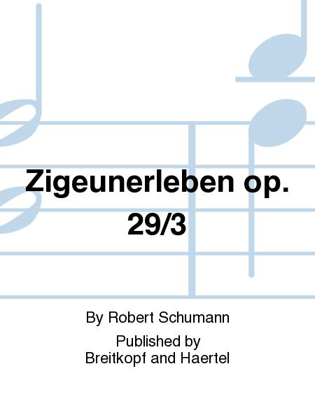 Zigeunerleben op. 29/3