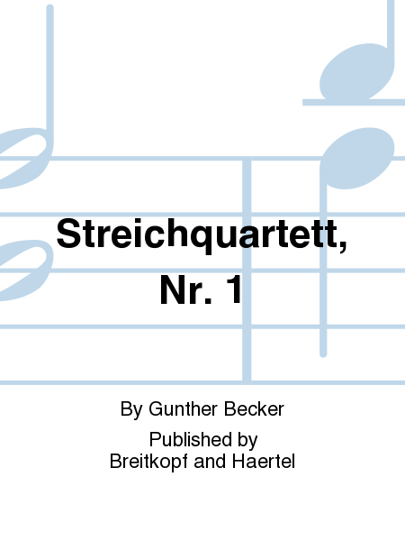 Streichquartett, Nr. 1