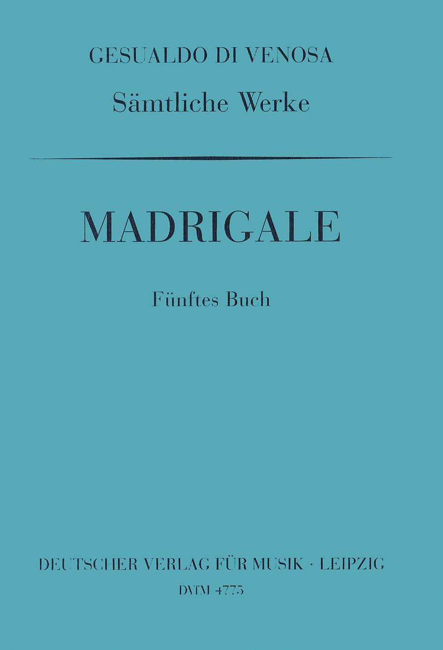 GA V: Madrigale, 5. Buch