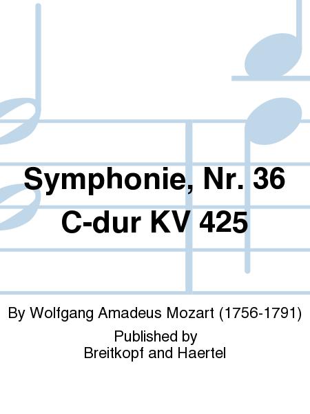 Symphonie, Nr. 36 C-dur KV 425
