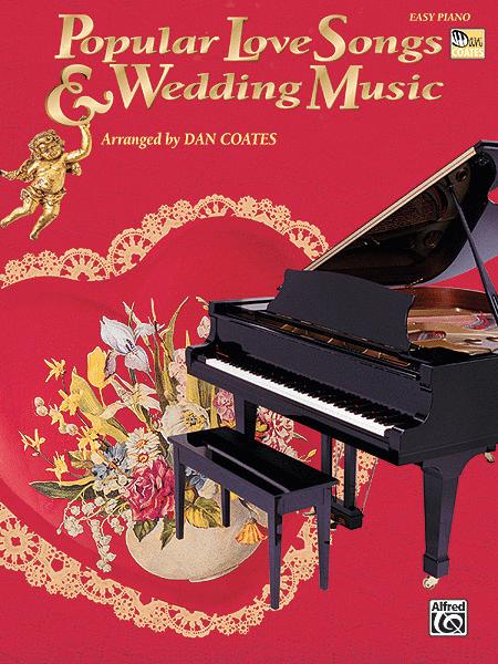 Popular Love Songs & Wedding Music - Easy Piano