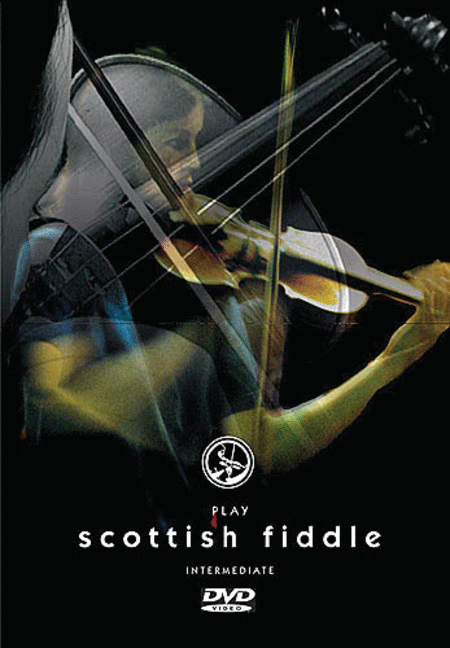 Play Scottish Fiddle - Intermediate