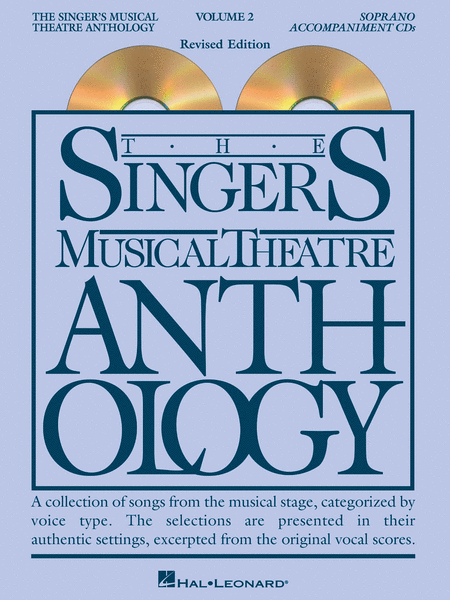 The Singer's Musical Theatre Anthology - Volume 2, Revised - Soprano (CD only)