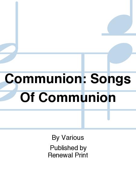 Communion: Songs Of Communion