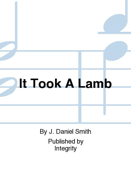 It Took A Lamb