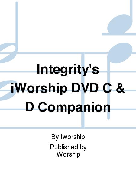 Integrity's iWorship DVD C & D Companion