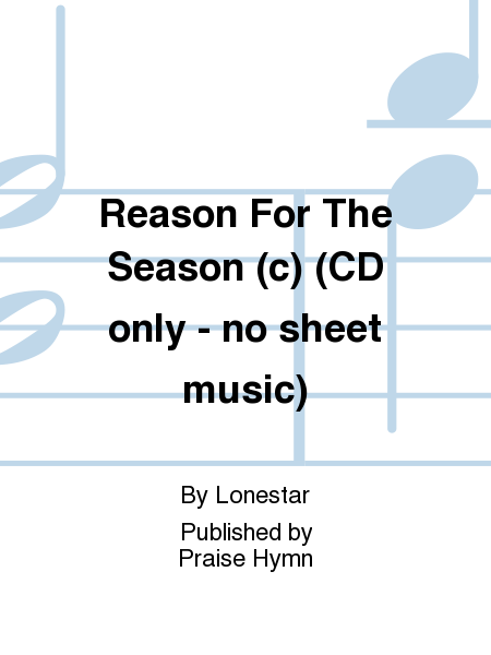 Reason For The Season (c) (CD only - no sheet music)