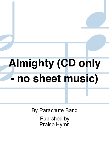 Almighty (CD only - no sheet music)