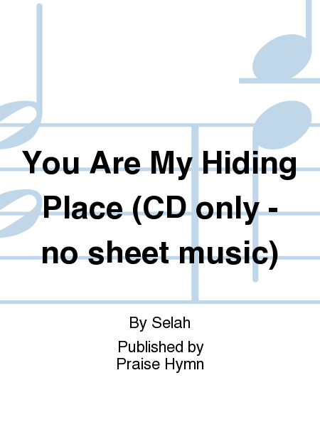 You Are My Hiding Place (CD only - no sheet music)