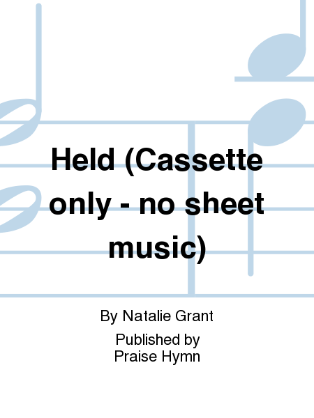 Held (Cassette only - no sheet music)