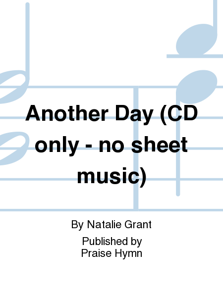 Another Day (CD only - no sheet music)