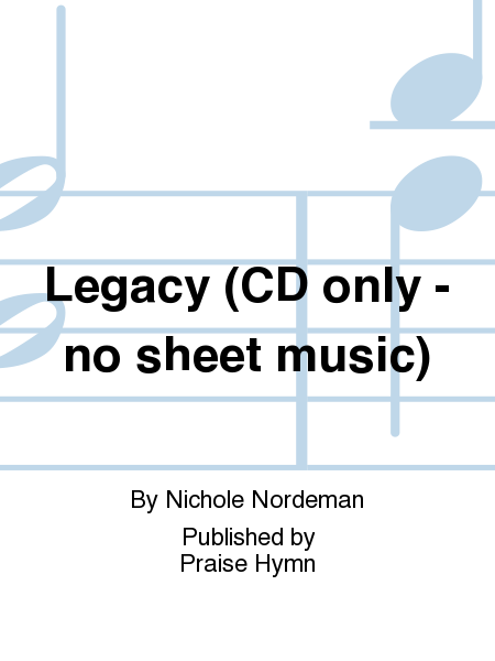 Legacy (CD only - no sheet music)