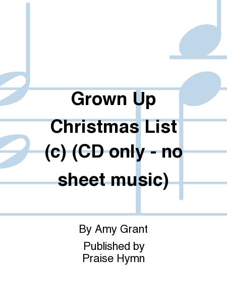 Grown Up Christmas List (c) (CD only - no sheet music)