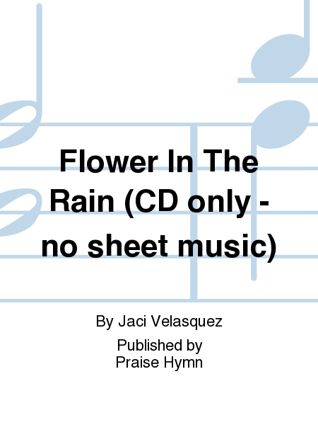 Flower In The Rain (CD only - no sheet music)