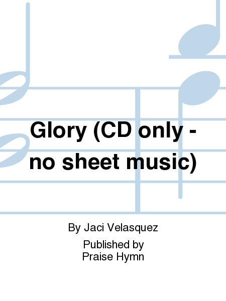 Glory (CD only - no sheet music)