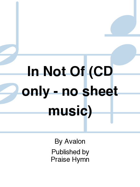 In Not Of (CD only - no sheet music)